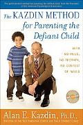 Kazdin Method for Parenting the Defiant Child