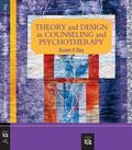 Theory and Design in Counselling and Psychotherapy 2e