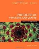 Precalculus Functions and Graphs: A Graphing Approach 5e