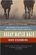 Great Match Race When North Met South in America's First Sports Spectacle