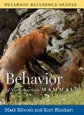 Behavior of North American Mammals (Peterson Reference Guides)