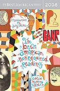 Best American Nonrequired Reading 2008