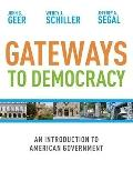 Gateways to Democracy : Introduction to American Government