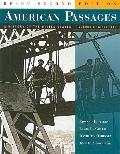 American Passages, Brief - Volume II: Since 1863