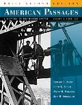 American Passages Volume 2 Brief Edition 2e
