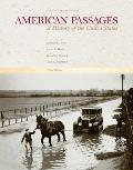 American Passages: History of the United States, since 1863 - Volume II
