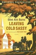 Leaving Cold Sassy The Unfinished Sequel to Cold Sassy Tree