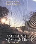 Wilson American Government Essentials Version Eleventh Edition