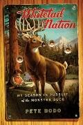Whitetail Nation : My Season in Pursuit of the Monster Buck