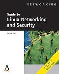 Guide to Linux Networking and Security