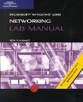 Microssoft Windows 2000 Networking Lab Manual