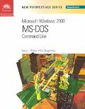 New Perspectives on Microsoft Windows 2000 MS-DOS Command Line
