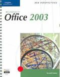 New Perspectives on Microsoft Office 2003 Second Course
