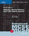 Mcse Guide To Managing A Microsoft Windows Server 2003 Network, Enhanced 70-291