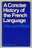 Concise History of the French Language