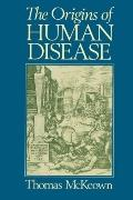 Origins of Human Disease