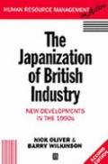 Japanization of British Industry New Developments in the 1990s