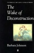 Wake of Deconstruction