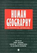Human Geography An Essential Anthology
