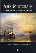 Victorians An Anthology of Poetry & Poetics