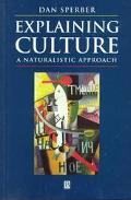 Explaining Culture A Naturalistic Approach