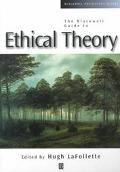 Blackwell Guide to Ethical Theory
