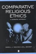 Comparative Religious Ethics A Narrative Approach