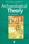 Archaeological Theory An Introduction