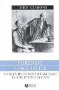 Forensic Linguistics An Introduction to Language in the Justice System