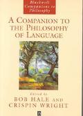Companion to the Philosophy of Language