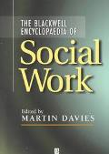 Blackwell Encyclopaedia of Social Work