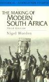 Making of Modern South Africa Conquest, Segregation and Apartheid