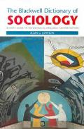Blackwell Dictionary of Sociology A User's Guide to Sociolgical Language