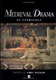 Medieval Drama An Anthology