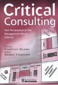 Critical Consulting New Perspectives on the Management Advice Industry