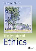 Practice of Ethics