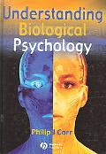 Understanding Biological Psychology