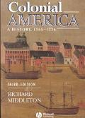Colonial America A History, 1565-1776