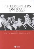 Philosophers on Race Critical Essays