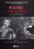 Violence in War and Peace An Anthology