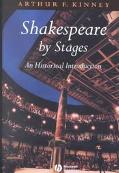 Shakespeare by Stages An Historical Introduction
