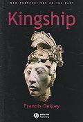 Kingship The Politics of Enchantment