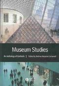Museum Studies An Anthology of Contexts