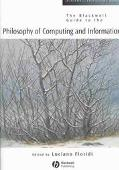 Blackwell Guide to the Philosophy of Computing and Information