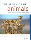 Behavior of Animals Mechanisms, Function, and Evolution