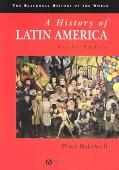 History of Latin America C. 1450 to the Present
