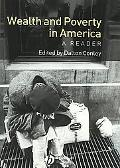 Wealth and Poverty in America A Reader