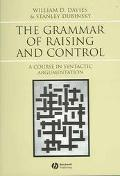 Grammar of Raising and Control A Course in Syntactic Argumentation