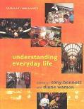 Understanding Everyday Life