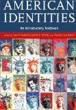 American Identities An Introductory Textbook